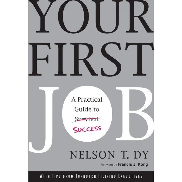 Your First Job by Nelson Dy
