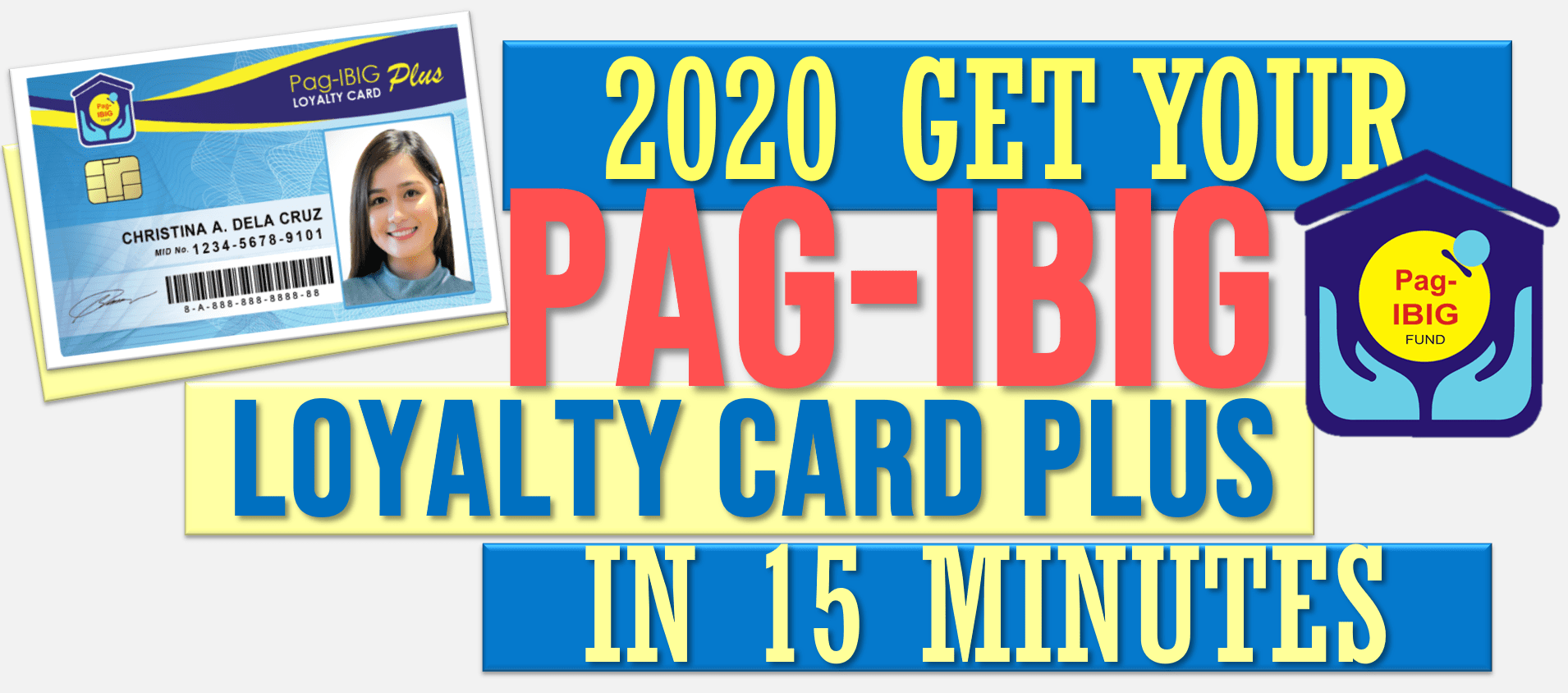 2020 Tips – How to get Pag-IBIG Loyalty Card Plus in 15 minutes